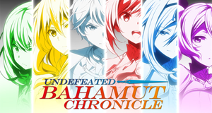 Undefeated Bahamut Chronicle – Bild: Senri Akatsuki-SB Creative Corp./Undefeated Bahamut Partners