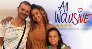 All Inclusive – Mit Kind und Koffer zur neuen Liebe – Bild: RTL II