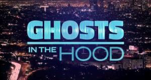 Ghosts in the Hood – Bild: WE tv