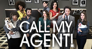 Call My Agent! – Bild: Bild: FTV / Mon Voisin Productions / Mother production / Christophe Brachet
