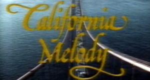 California Melody – Bild: ZDF