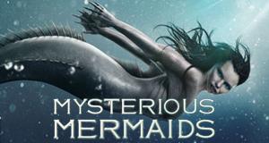 Mysterious Mermaids – Bild: Freeform