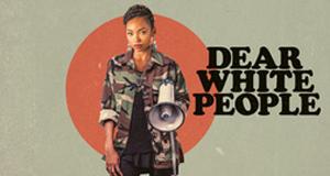 Dear White People – Bild: Netflix