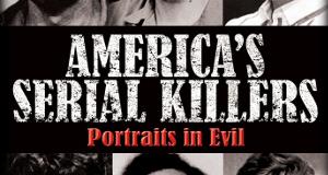 America's Serial Killers: Portraits in Evil – Bild: Mill Creek Entertainment