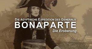 Die ägyptische Expedition des Generals Bonaparte