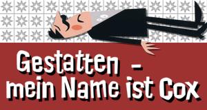 Gestatten, mein Name ist Cox – Bild: Studio Hamburg Enterprises