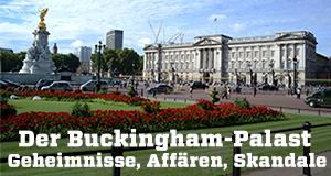 Der Buckingham-Palast – Geheimnisse, Affären, Skandale – Bild: ZDF/Wildfire TV