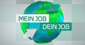 Mein Job – Dein Job – Bild: BR/Constantin Entertainment