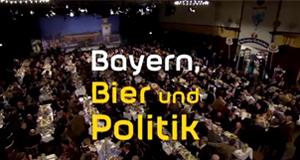 Bayern, Bier und Politik – Bild: ARD