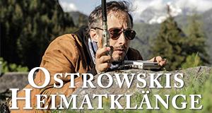 Ostrowskis Heimatklänge – Bild: ServusTV