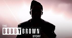 The Bobby Brown Story – Bild: BET