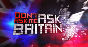 Don't Ask Me Ask Britain – Bild: ITV