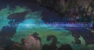 An den Quellen des Wassers – Bild: arte