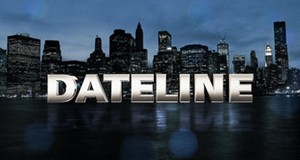 Dateline – Bild: NBC