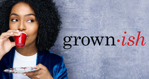 Grown-ish – Bild: Freeform