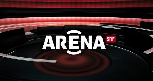 Arena – Bild: SRF