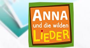 Anna und die wilden Lieder – Bild: BR