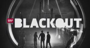 Blackout – Bild: SRF