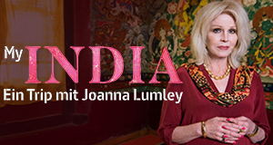 My India - Ein Trip mit Joanna Lumley – Bild: Burning Bright Production