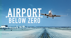 Canada Airport – Flughafen extrem – Bild: Our House Media/Blue Ant Media