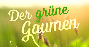 Der grüne Gaumen – Bild: WDR/ITV