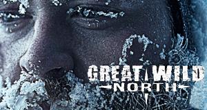 Great Wild North – Bild: Entertainment One