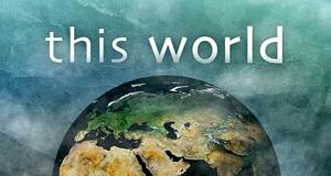 This World – Bild: BBC