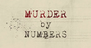 Murder By Numbers – Bild: Investigation Discovery