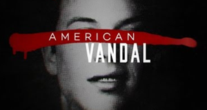 American Vandal – Bild: Netflix