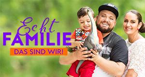 Echt Familie - Das sind wir! – Bild: RTL II