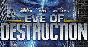 Eve of Destruction – Bild: ReelzChannel
