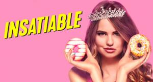Insatiable – Bild: Netflix