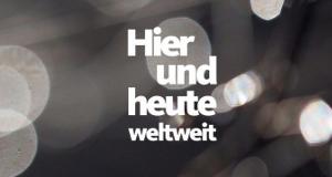 Hier und Heute weltweit – Bild: WDR