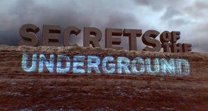 Secret Underground – Verborgene Geheimnisse