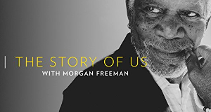 Morgan Freeman's Story of Us – Bild: National Geographic