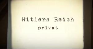 Hitlers Reich privat – Bild: ZDF