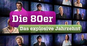 Die 80er – Das explosive Jahrzehnt