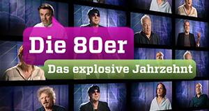 Die 80er – Das explosive Jahrzehnt – Bild: ZDF