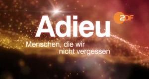 Adieu – Menschen, die wir nicht vergessen – Bild: ZDF