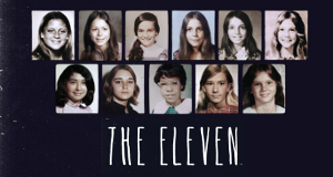 The Eleven – Bild: A&E Networks