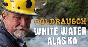Goldrausch: White Water Alaska – Bild: Discovery Channel