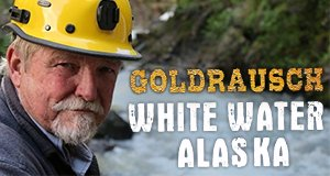 Goldrausch: White Water Alaska – Bild: Discovery Channel