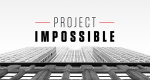 Project Impossible – Bild: History