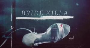 Bride Killa – Bild: Investigation Discovery/Screenshot