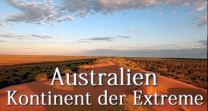 Australien – Kontinent der Extreme – Bild: arte/Wildbear Entertainment