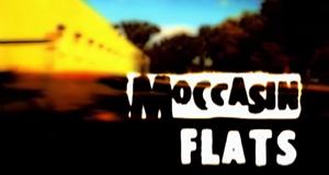 Moccasin Flats – Bild: Encore+