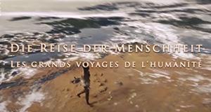 Die Reise der Menschheit – Bild: arte/ZDF