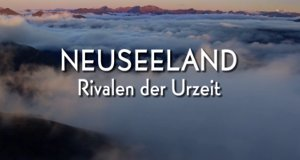 Neuseeland – Rivalen der Urzeit – Bild: arte/ZDF