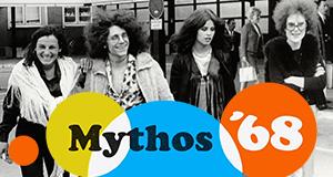 Mythos '68 – Bild: BR