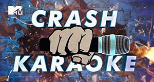 Crash Karaoke – Bild: MTV